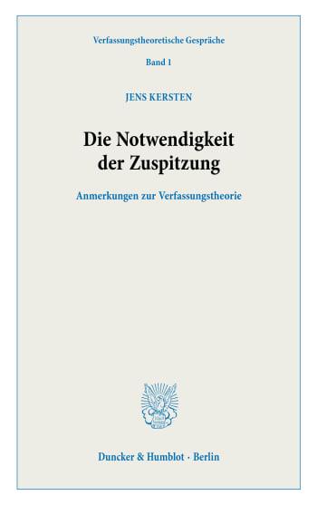 Cover: Die Notwendigkeit der Zuspitzung