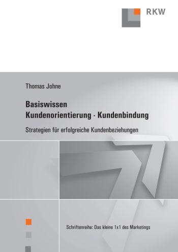 Cover: Basiswissen Kundenorientierung – Kundenbindung