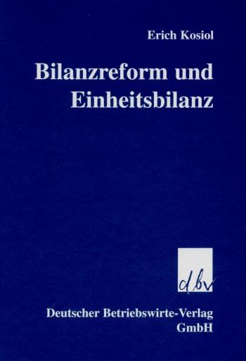 Cover: Bilanzreform und Einheitsbilanz