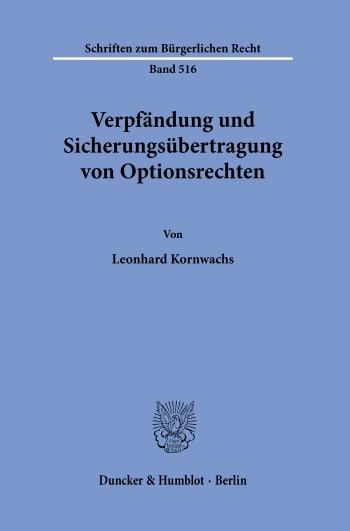 Cover: Verpfändung und Sicherungsübertragung von Optionsrechten