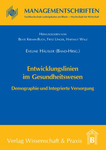 Cover: Entwicklungslinien im Gesundheitswesen