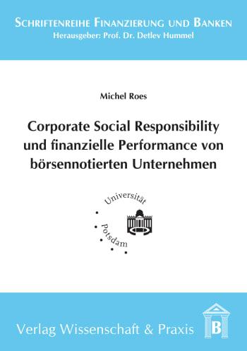 Cover: Corporate Social Responsibility und finanzielle Performance von börsennotierten Unternehmen