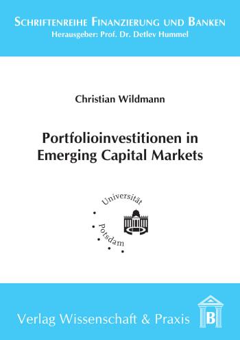 Cover: Portfolioinvestitionen in Emerging Capital Markets