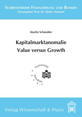 Cover: Kapitalmarktanomalie Value versus Growth