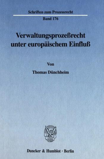 Cover: Verwaltungsprozeßrecht unter europäischem Einfluß