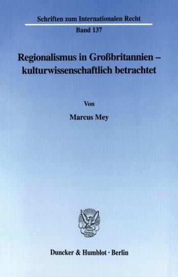Cover: Regionalismus in Großbritannien - kulturwissenschaftlich betrachtet