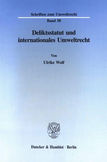 Cover: Deliktsstatut und internationales Umweltrecht
