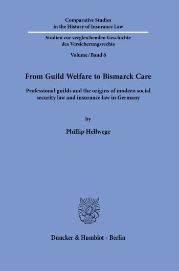 Cover: From Guild Welfare to Bismarck Care