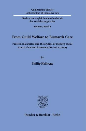 Cover: Comparative Studies in the History of Insurance Law / Studien zur vergleichenden Geschichte des Versicherungsrechts (HIL)