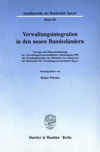 Cover: Verwaltungsintegration in den neuen Bundesländern