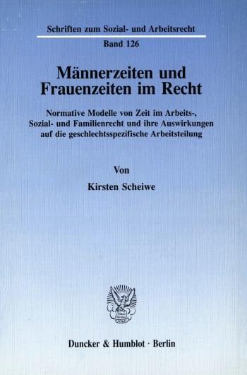 Cover: Männerzeiten und Frauenzeiten im Recht