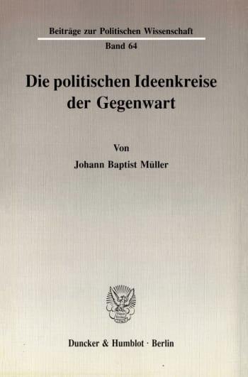 Cover: Die politischen Ideenkreise der Gegenwart