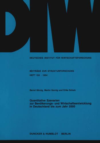 Cover: Quantitative Szenarien zur Bevölkerungs- und Wirtschaftsentwicklung in Deutschland bis zum Jahr 2000