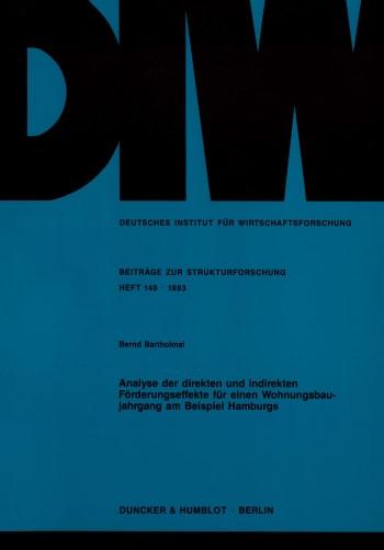 Cover: Analyse der direkten und indirekten Förderungseffekte für einen Wohnungsbaujahrgang am Beispiel Hamburgs