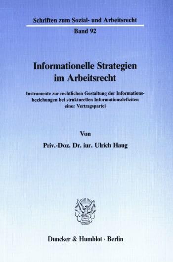 Cover: Informationelle Strategien im Arbeitsrecht