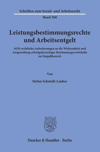 Cover: Leistungsbestimmungsrechte und Arbeitsentgelt