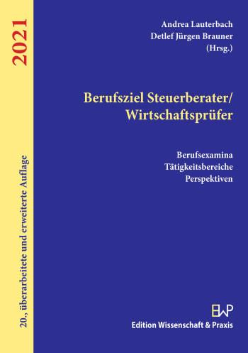 Cover: Berufsziel Steuerberater/Wirtschaftsprüfer 2021
