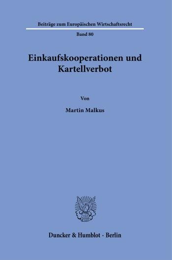 Cover: Einkaufskooperationen und Kartellverbot