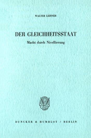 Cover: Der Gleichheitsstaat