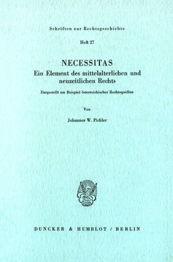 Cover: Necessitas. Ein Element des mittelalterlichen und neuzeitlichen Rechts