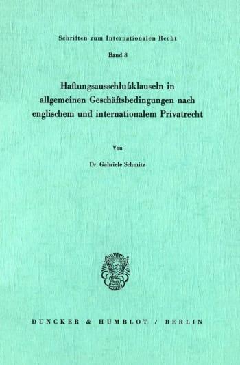 Cover: Haftungsausschlußklauseln in allgemeinen Geschäftsbedingungen nach englischem und internationalem Privatrecht