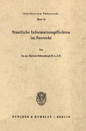 Cover: Staatliche Informationspflichten im Seerecht