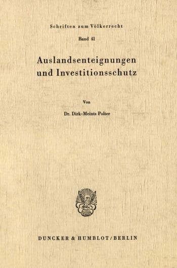 Cover: Auslandsenteignungen und Investitionsschutz