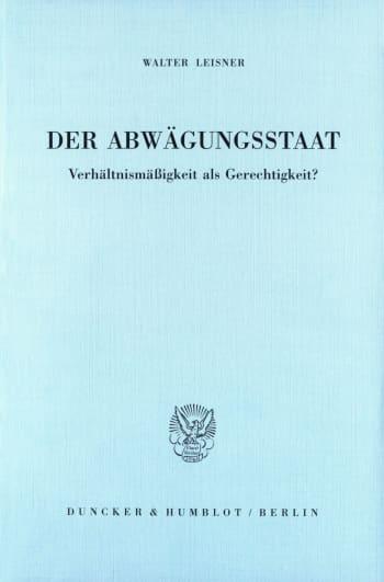Cover: Der Abwägungsstaat