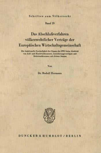 Cover: Das Abschlußverfahren völkerrechtlicher Verträge der Europäischen Wirtschaftsgemeinschaft
