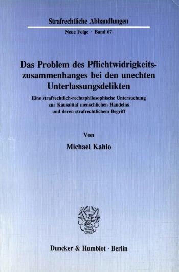 Cover: Das Problem des Pflichtwidrigkeitszusammenhanges bei den unechten Unterlassungsdelikten