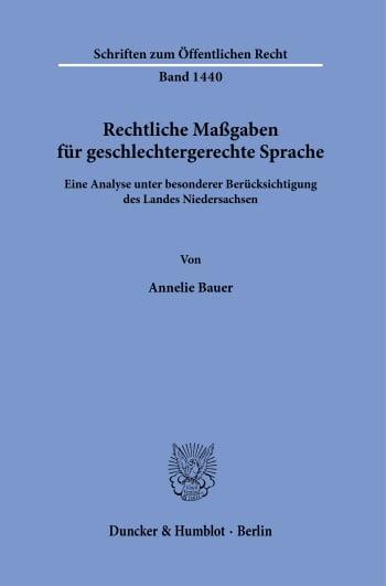 Cover: Rechtliche Maßgaben für geschlechtergerechte Sprache