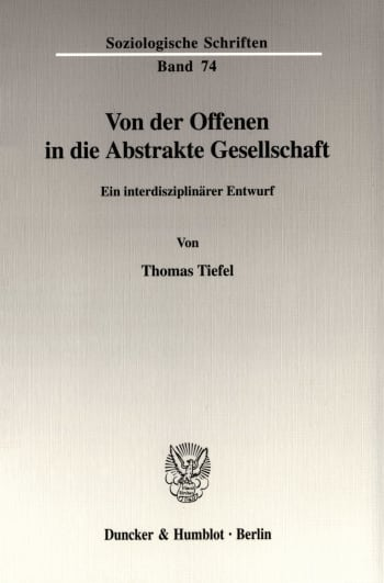 Cover: Von der Offenen in die Abstrakte Gesellschaft