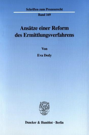Cover: Ansätze einer Reform des Ermittlungsverfahrens