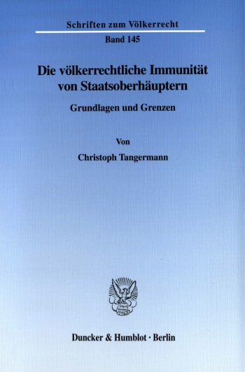 Cover: Die völkerrechtliche Immunität von Staatsoberhäuptern