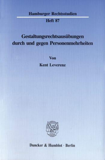 Cover: Gestaltungsrechtsausübungen durch und gegen Personenmehrheiten
