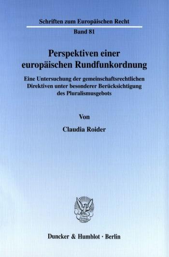 Cover: Perspektiven einer europäischen Rundfunkordnung