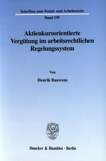 Cover: Aktienkursorientierte Vergütung im arbeitsrechtlichen Regelungssystem