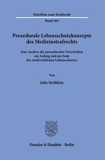 Cover: Prozedurale Lebensschutzkonzepte des Medizinstrafrechts