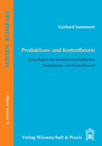 Cover: Produktions- und Kostentheorie