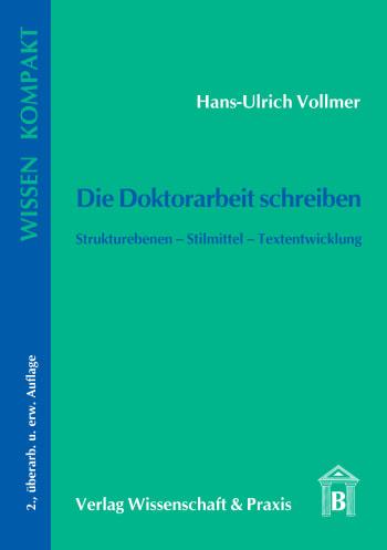 Cover: Die Doktorarbeit schreiben