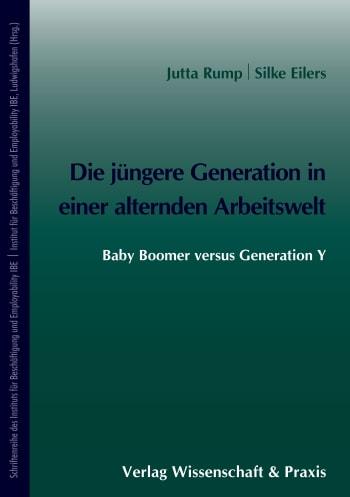 Cover: Die jüngere Generation in einer alternden Arbeitswelt