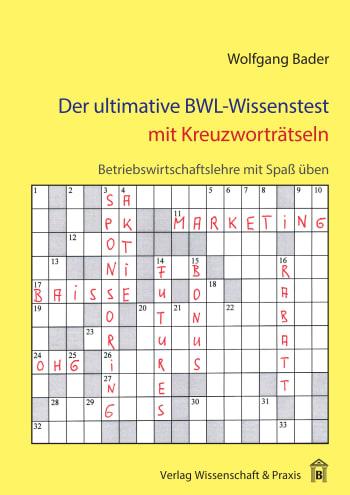 Cover: Der ultimative BWL-Wissenstest mit Kreuzworträtseln