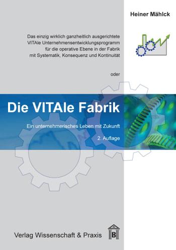 Cover: Die VITAle Fabrik
