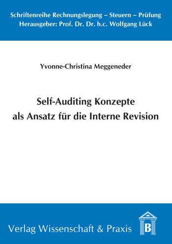 Cover: Self-Auditing Konzepte als Ansatz für die Interne Revision