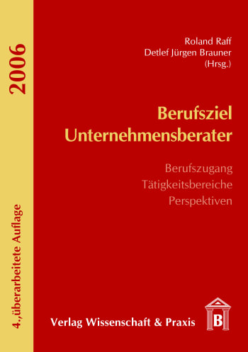 Cover: Berufsziel Unternehmensberater