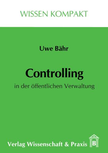 Cover: Controlling in der öffentlichen Verwaltung