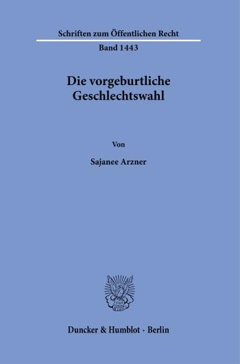 Cover: Die vorgeburtliche Geschlechtswahl