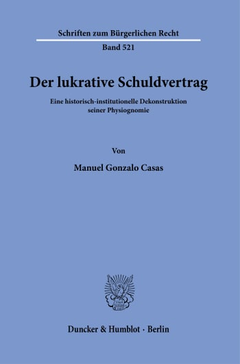 Cover: Der lukrative Schuldvertrag