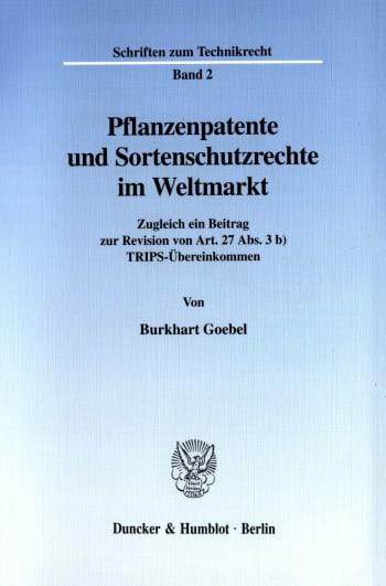 Cover: Pflanzenpatente und Sortenschutzrechte im Weltmarkt