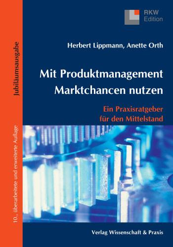 Cover: Mit Produktmanagement Marktchancen nutzen